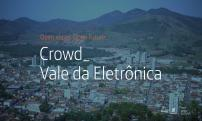 Crowd Vale da Eletrônica abre inscrições para seleção de startups digitais