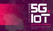 Workshop no Inatel apresenta pesquisas brasileiras e internacionais em 5G e IoT